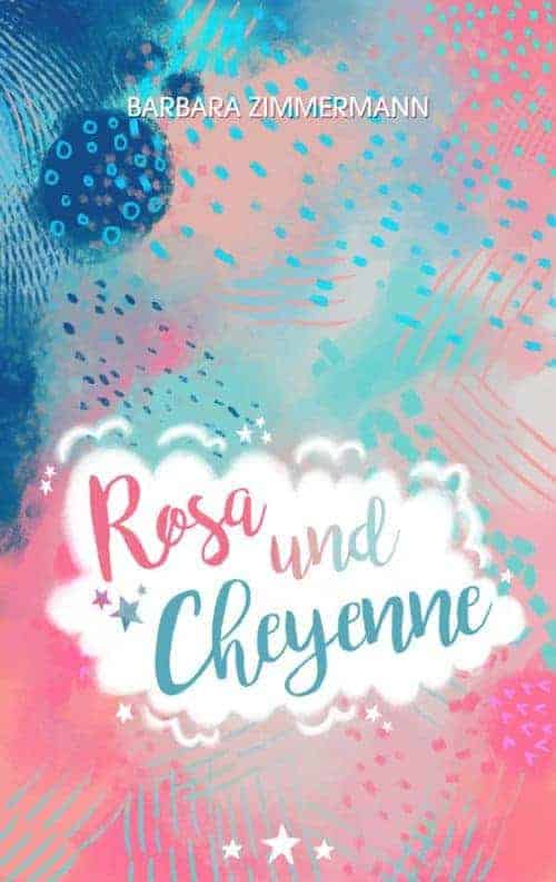 Buchcover zu Rosa und Cheyenne von Barbara Zimmermann - Genre: jugendbuecher, gesellschaftsromane