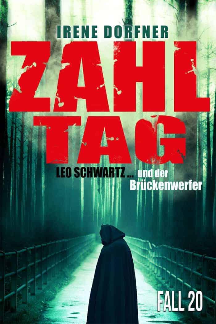 Buchcover zu Zahltag: Leo Schwartz...und der Brückenwerfer von Irene Dorfner - Genre: krimi