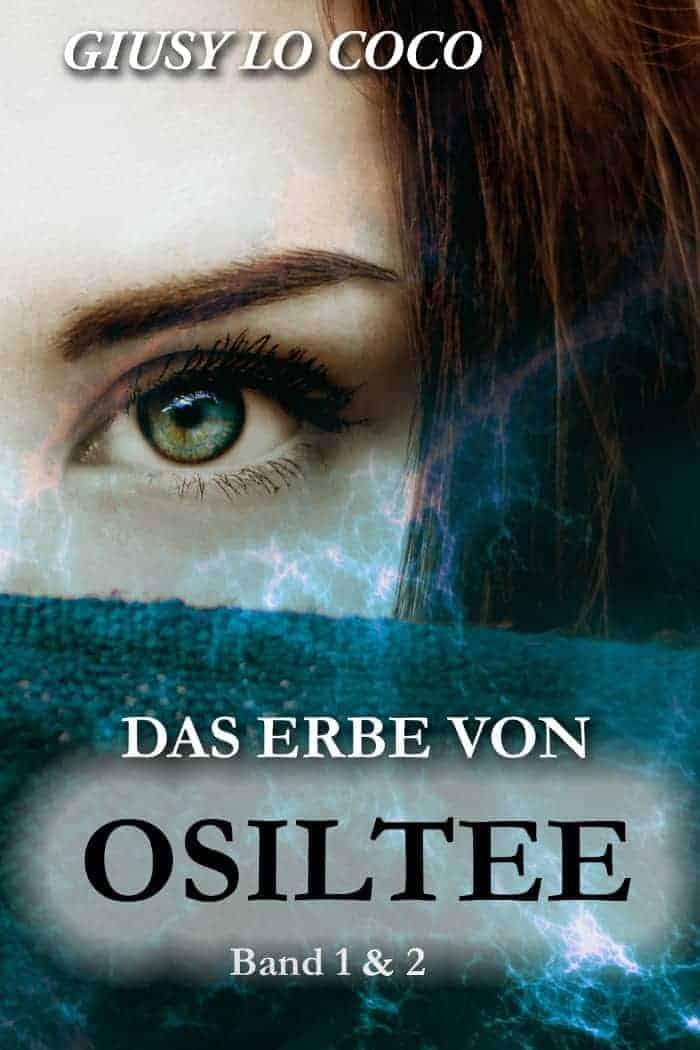 Buchcover zu Das Erbe von Osiltee von Giusy Lo Coco - Genre: liebesromane, jugendbuecher, fantasy