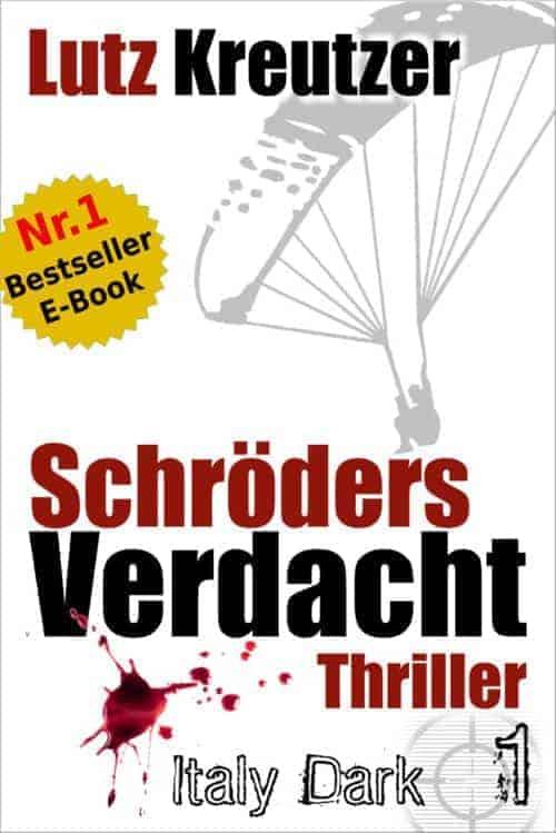 Schröders Verdacht: Italien-Thriller (Dark 1) von Lutz Kreutzer