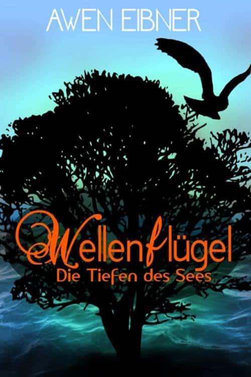 Buchcover zu Wellenflügel: Die Tiefen des Sees von Awen Eibner - Genre: fantasy