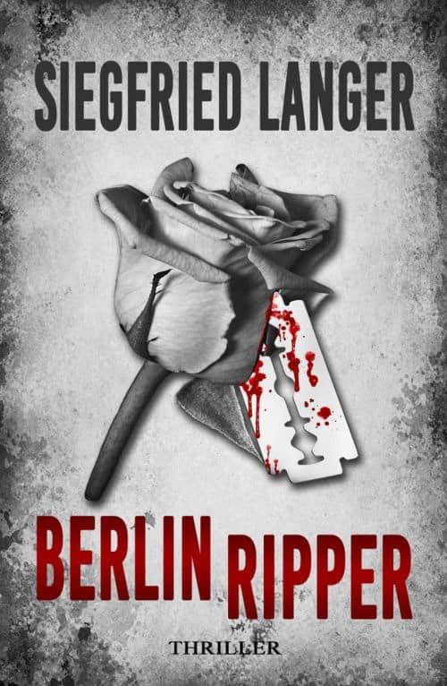 Berlin Ripper von Siegfried Langer