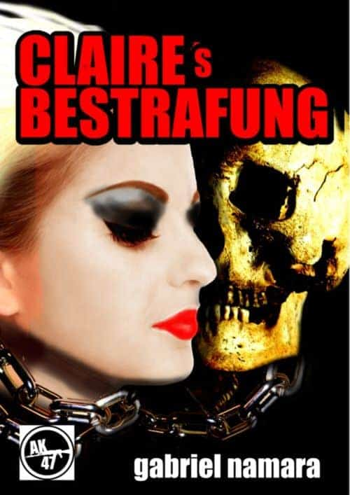 Buchcover zu Claires Bestrafung von Gabriel Namara - Genre: thriller, krimi