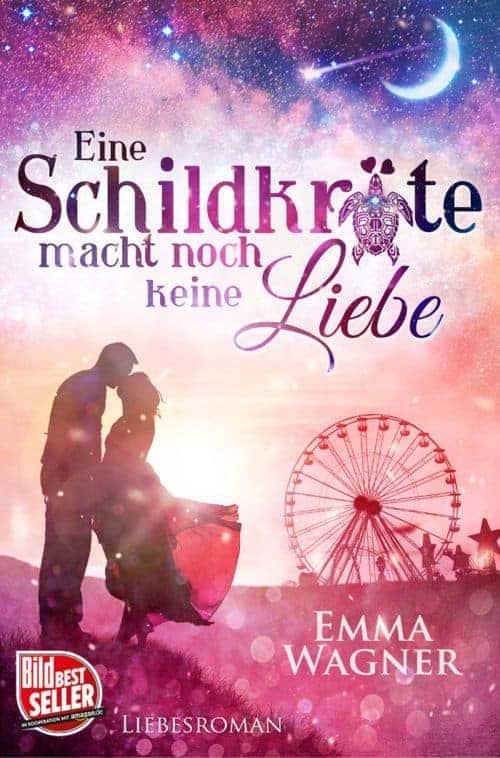 Buchcover zu Eine Schildkröte macht noch keine Liebe von Emma Wagner - Genre: thriller, liebesromane