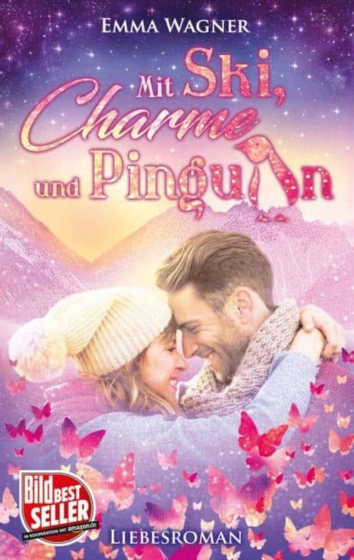Mit Ski, Charme und Pinguin von Emma Wagner