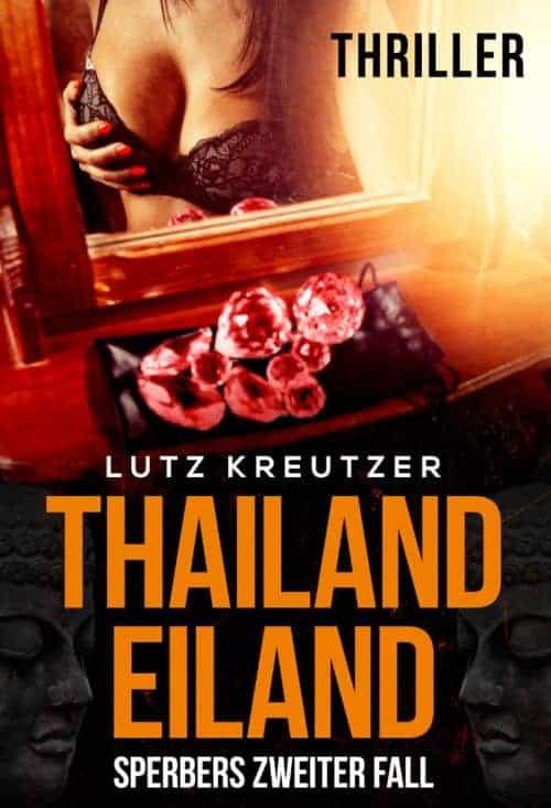 Buchcover zu Thailandeiland: Sperbers zweiter Fall von Lutz Kreutzer - Genre: thriller, krimi
