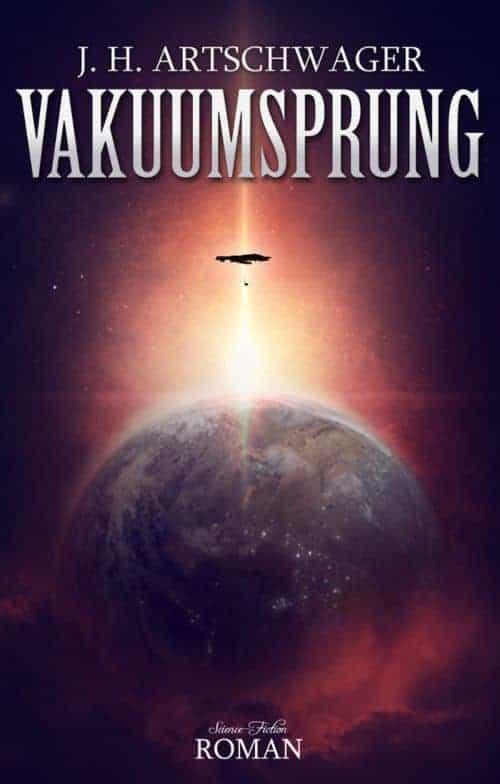 Buchcover zu Vakuumsprung von Jens-Hendrik Artschwager - Genre: science-fiction