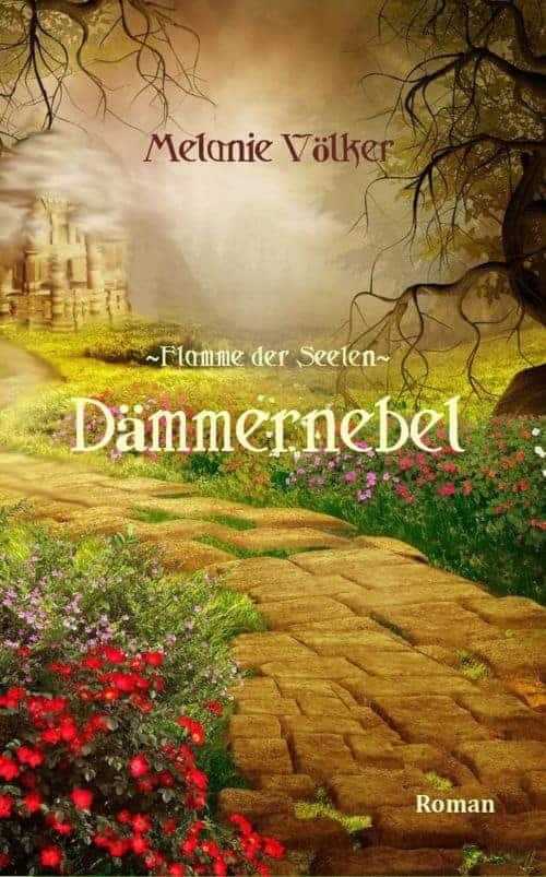 Buchcover zu Dämmernebel (Flamme der Seelen) von Melanie Völker - Genre: fantasy