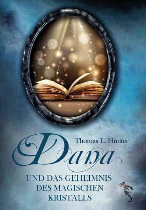 Buchcover zu Dana und das Geheimnis des magischen Kristalls von Thomas L. Hunter - Genre: fantasy