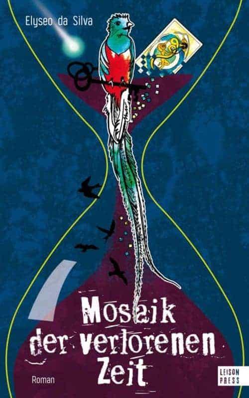 Buchcover zu Mosaik der verlorenen Zeit von Elyseo da Silva - Genre: historische-romane, gesellschaftsromane, drama