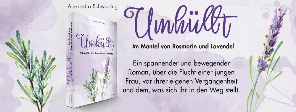 Werbebanner für Umhüllt – Im Mantel von Rosmarin und Lavendel von Alexandra Schwarting