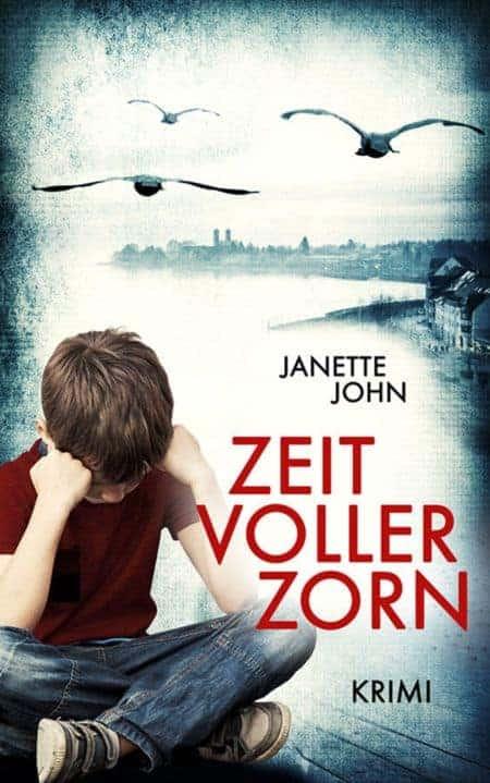 Buchcover zu Zeit voller Zorn (Kripo Bodensee 5) von Janette John - Genre: thriller, krimi