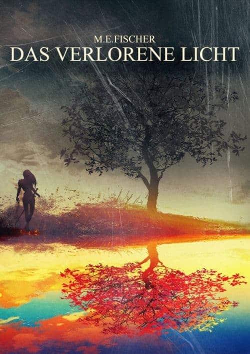 Buchcover zu Das verlorene Licht von M.E. Fischer - Genre: jugendbuecher, fantasy