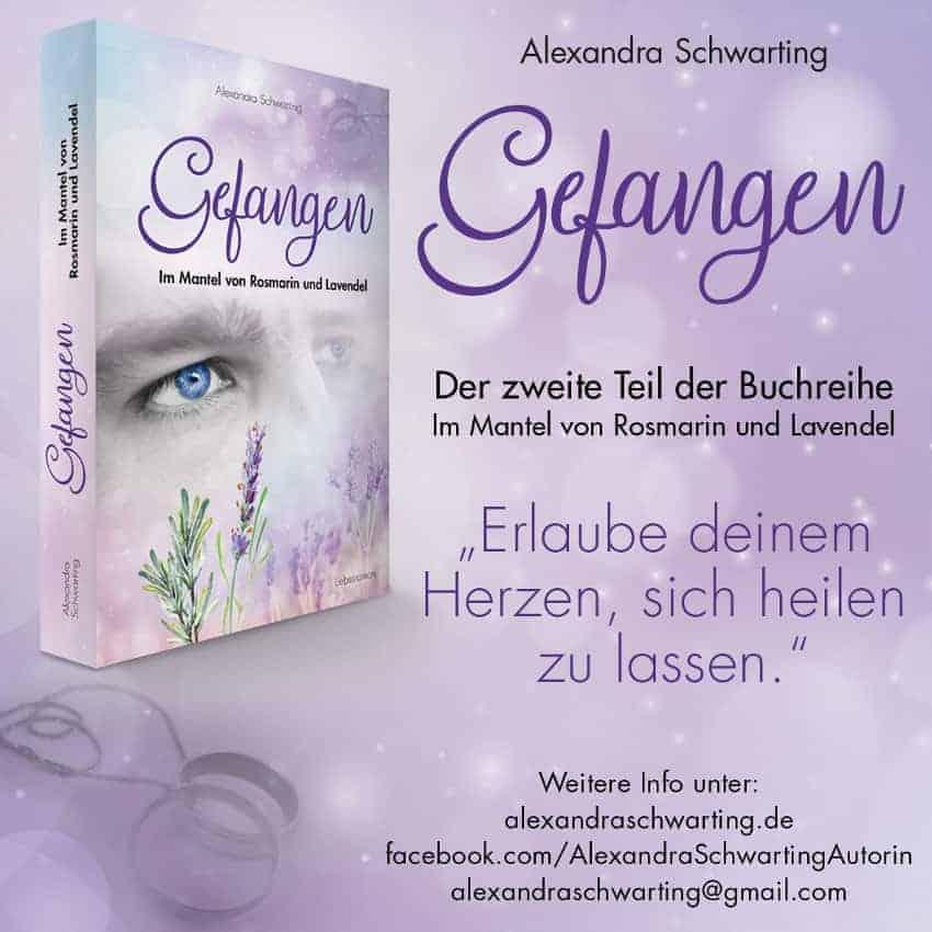 Werbebanner für Gefangen: Im Mantel von Rosmarin und Lavendel von Alexandra Schwarting