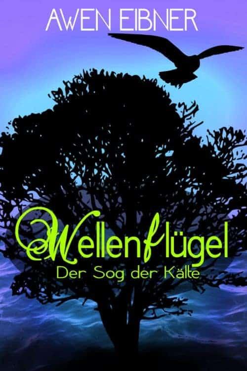 Buchcover zu Wellenflügel 2: Der Sog der Kälte von Awen Eibner - Genre: fantasy