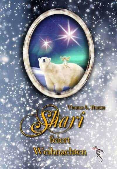 Buchcover zu Shari feiert Weihnachten von Thomas L. Hunter - Genre: weihnachten, kinderbuecher, jugendbuecher