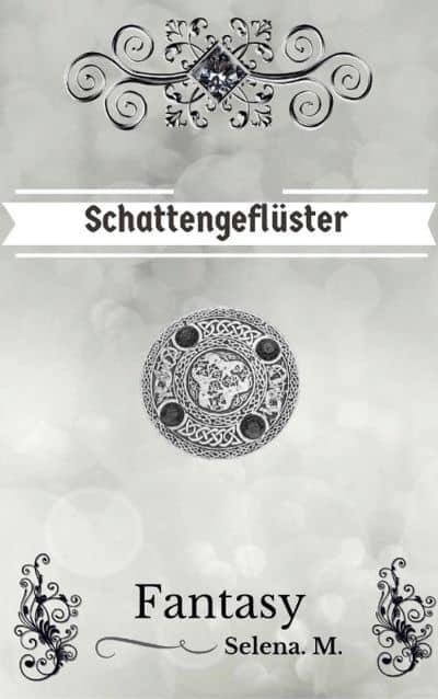 Buchcover zu Schattengeflüster von Selena M. - Genre: jugendbuecher, fantasy