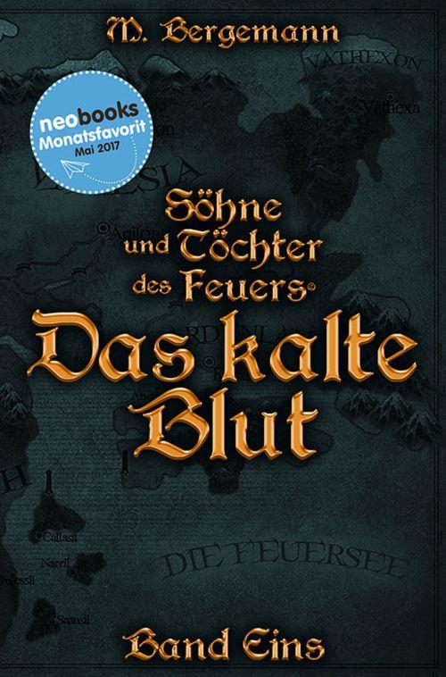 Buchcover zu Das kalte Blut (Söhne und Töchter des Feuers) von Mike Bergemann - Genre: fantasy