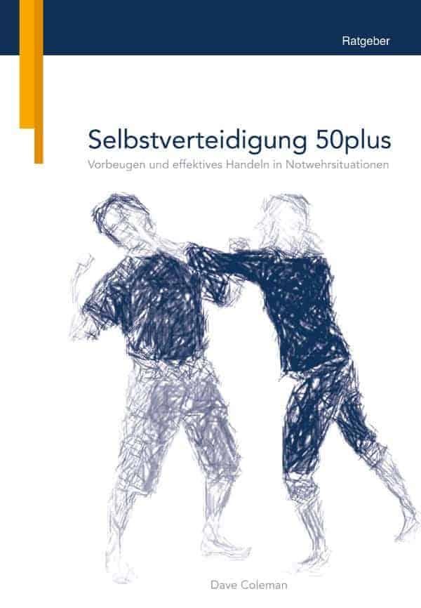 Buchcover zu Selbstverteidigung 50plus von Dave Coleman - Genre: ratgeber