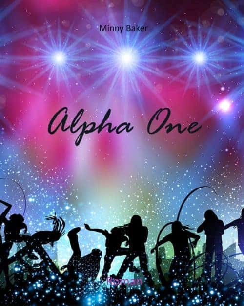 Buchcover zu Alpha One von Minny Baker - Genre: liebesromane