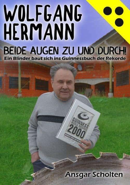 Buchcover zu Beide Augen zu und durch von Ansgar Scholten und Wolfgang Hermann - Genre: biografien