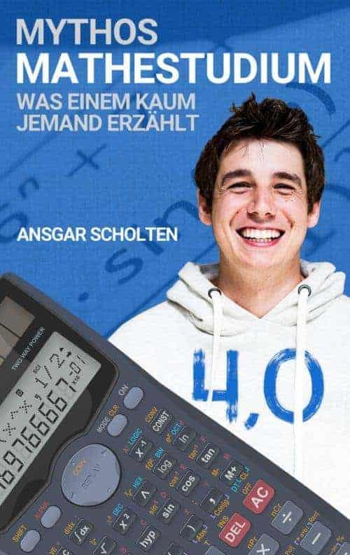 Buchcover zu Mythos Mathestudium von Ansgar Scholten - Genre: sachbuecher, ratgeber