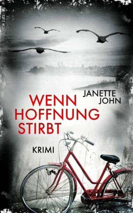 Buchcover zu Wenn Hoffnung stirbt (Kripo Bodensee 8) von Janette John - Genre: thriller, krimi