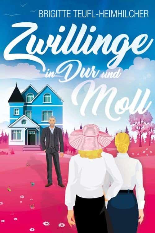 Buchcover zu Zwillinge in Dur und Moll von Brigitte Teufl-Heimhilcher - Genre: humor, gesellschaftsromane