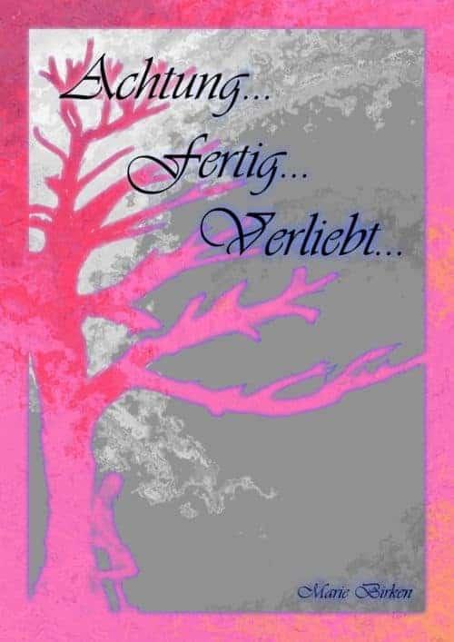 Buchcover zu Achtung ... fertig ... verliebt von Marie Birken - Genre: jugendbuecher