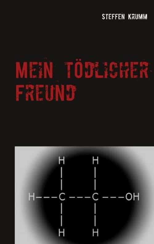 Buchcover zu Mein tödlicher Freund von Steffen Krumm - Genre: ratgeber, biografien