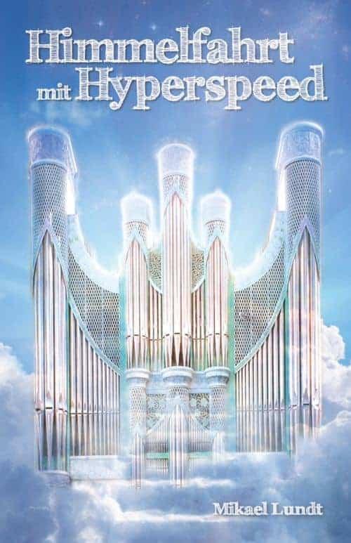 Buchcover zu Himmelfahrt mit Hyperspeed von Mikael Lundt - Genre: science-fiction, humor