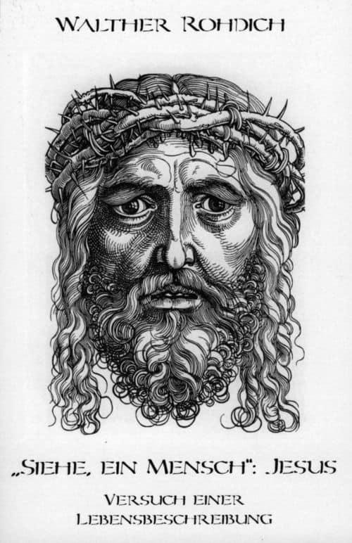 Buchcover zu Siehe, ein Mensch: Jesus von Walther Rohdich - Genre: historische-romane