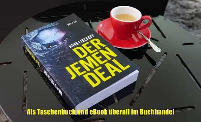Werbebanner für Der Jemen Deal – Marc Möllers erster Fall von Hans H. Bischoff