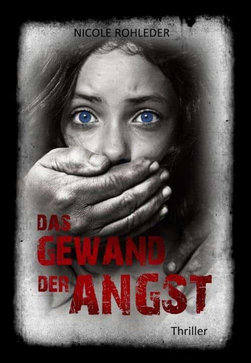 Buchcover zu Das Gewand der Angst von Nicole Rohleder - Genre: thriller