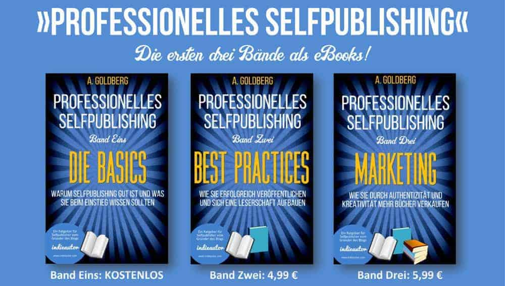 Ratgeber: Die Professionalisierung des Selfpublishing
