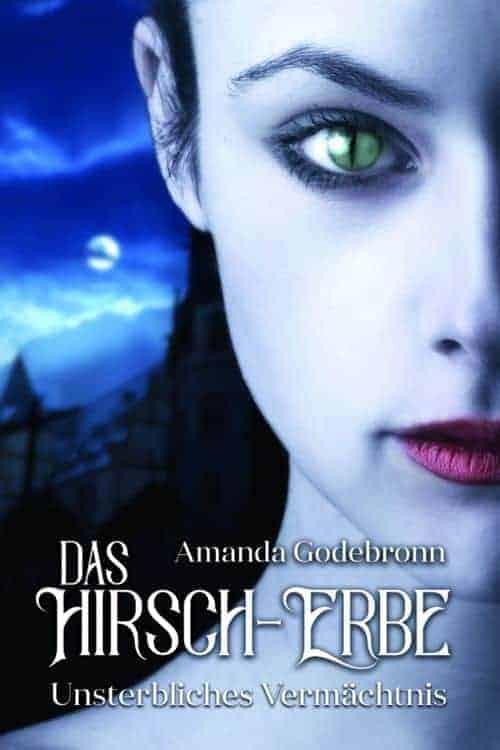 Buchcover zu Unsterbliches Vermächtnis von Amanda Godebronn - Genre: fantasy