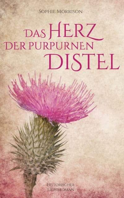 Buchcover zu Das Herz der purpurnen Distel von Sophie Morrison - Genre: liebesromane, historische-romane