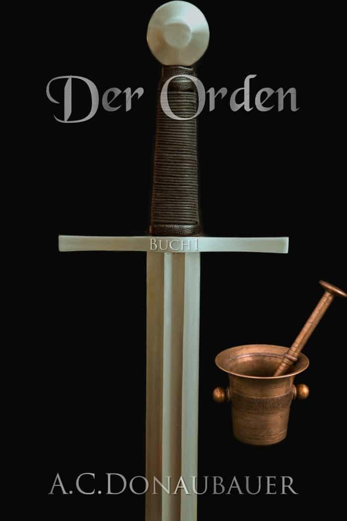 Buchcover zu Der Orden: Buch 1 von A.C. Donaubauer - Genre: humor, fantasy