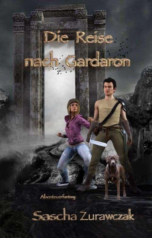 Buchcover zu Die Reise nach Gardaron von Sascha Zurawczak - Genre: fantasy