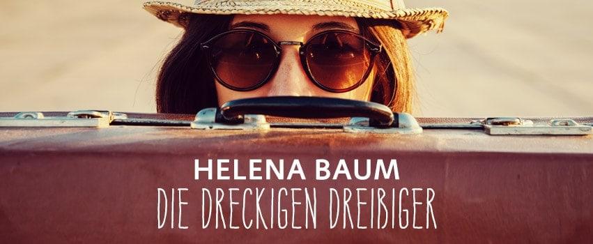 Werbebanner für Die dreckigen Dreißiger. Drei Frauen. Drei Schicksale. von Helena Baum