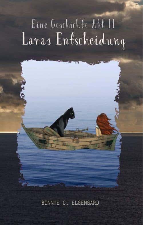 Buchcover zu Eine Geschichte Akt II: Laras Entscheidung von Bonnie C. Elgengard - Genre: fantasy