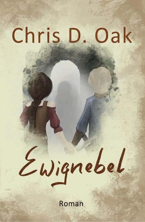 Buchcover zu Ewignebel - Die Kinder des Wandels von Chris D. Oak - Genre: fantasy