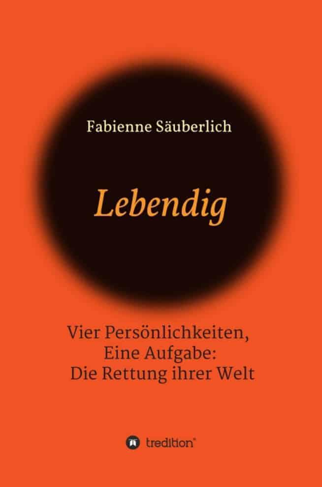 Buchcover zu Lebendig von Fabienne Säuberlich - Genre: thriller