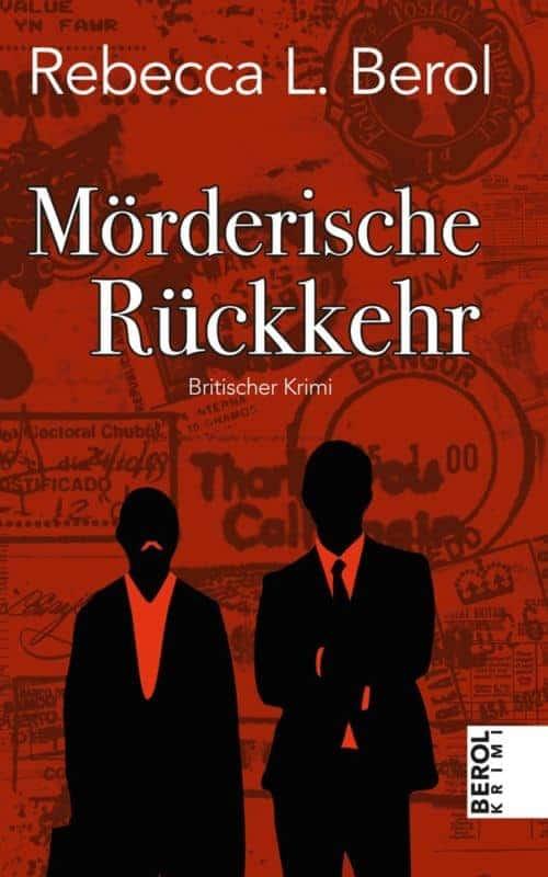 Buchcover zu Mörderische Rückkehr von Rebecca Berol - Genre: krimi