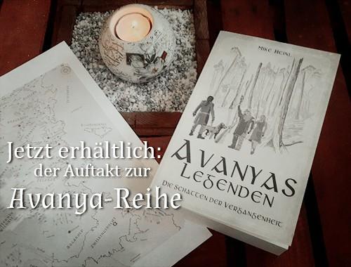 Werbebanner für Avanyas Legenden – Die Schatten der Vergangenheit von Mike Heinl