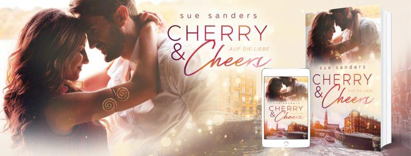 Werbebanner für Cherry & Cheers – Auf die Liebe von Sue Sanders