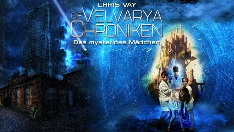 Werbebanner für Die Velvarya Chroniken – Das mysteriöse Mädchen von Chris Vay