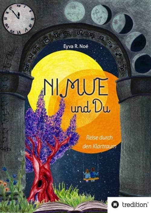 Buchcover zu NIMUE und Du: Reise durch den Klartraum von Eyva R. Noé - Genre: jugendbuecher
