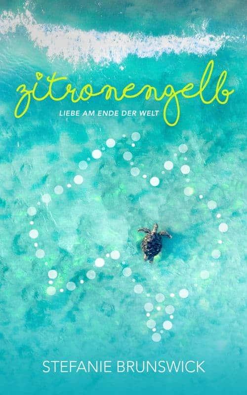 Buchcover zu Zitronengelb - Liebe am Ende der Welt von Stefanie Brunswick - Genre: liebesromane