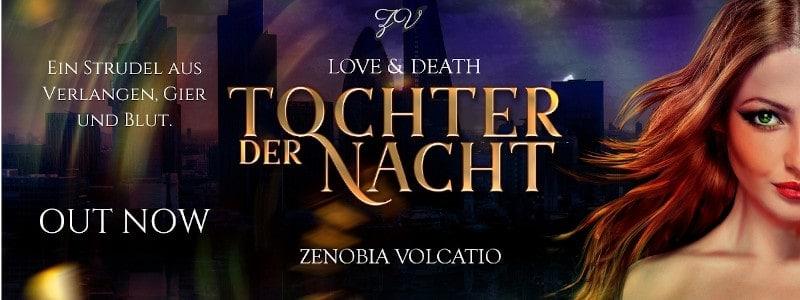 Werbebanner für Love & Death: Tochter der Nacht von Zenobia Volcatio